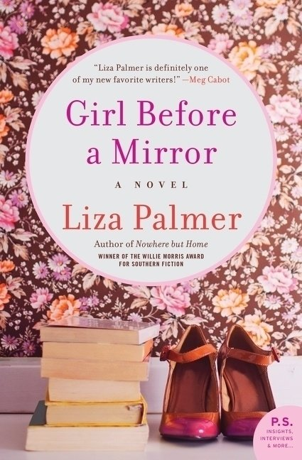 Girl before a mirror by liza palmer books for Mirror books