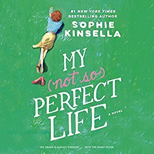 My Not So Perfect Life by Sophie Kinsella (Audiobook)
