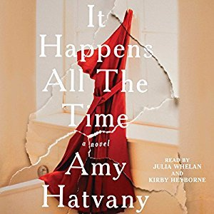 It Happens all the Time by Amy Hatvany (Audiobook)