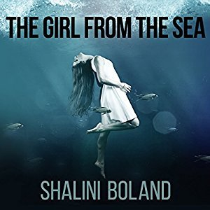 The Girl from the Sea by Shalini Boland (Audiobook)